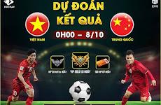 [Sự kiện] Dự đoán kết quả bóng đá Việt Nam vs Trung Quốc