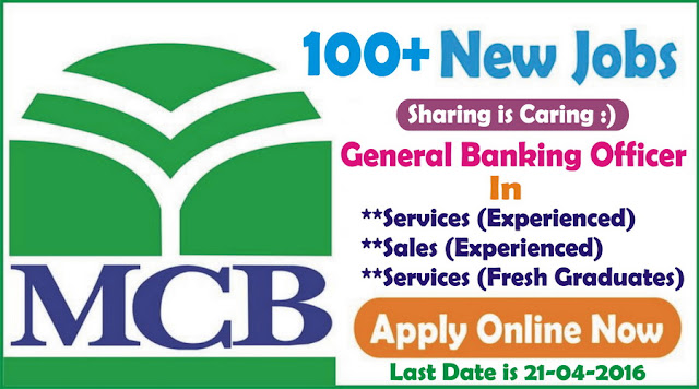 General Banking Officer Jobs in MCB Bank Jobs 2016