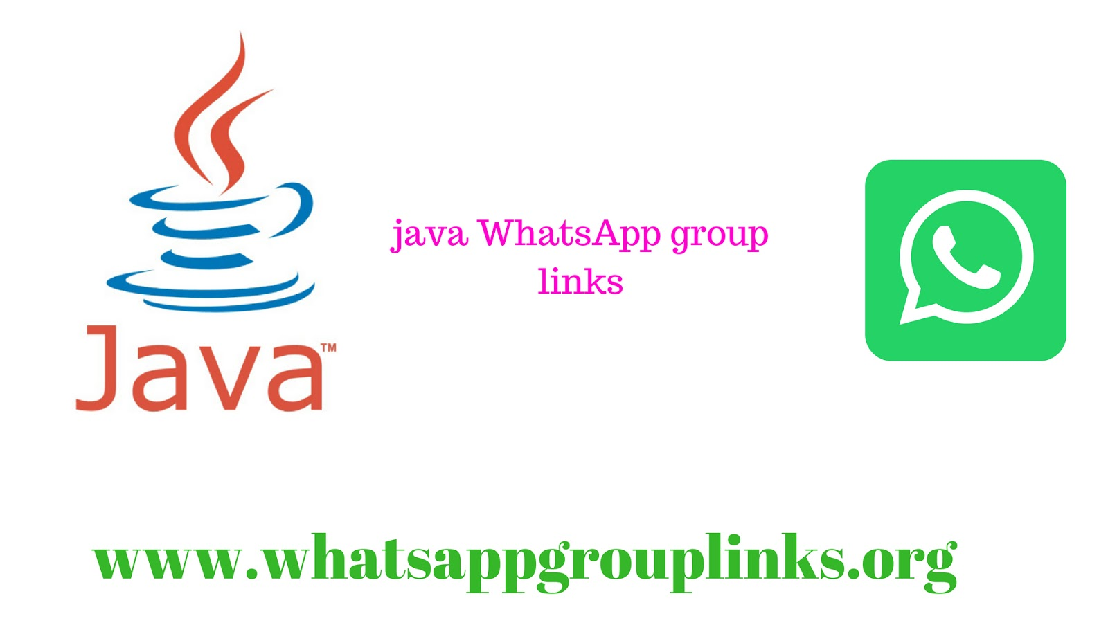 JOIN JAVA DEVELOPERS AND LEARNING WHATSAPP GROUP LINKS LIST