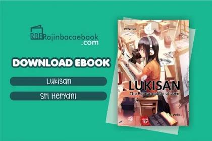 Download Novel Lukisan The Reincarnation Of Love by Sri Heryani Pdf