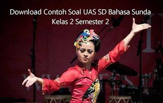 Download Contoh Soal UAS SD Bahasa Sunda Kelas 2 Semester 2