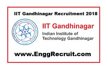 IIT Gandhinagar Recruitment 2018