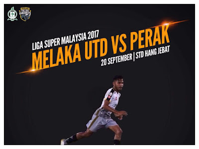 Live Streaming Melaka United vs Perak Liga Super 20 September 2017