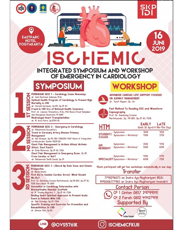 "Integrated Symposium and Workshop of Emergency In Cardiology ""ISCHEMIC"" 16 Juni 2019 FKUII Yogyakarta (SKP IDI)"