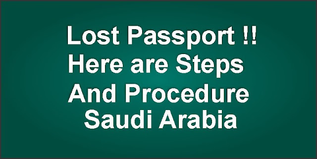 Lost Passport Procedure in Saudi Arabia