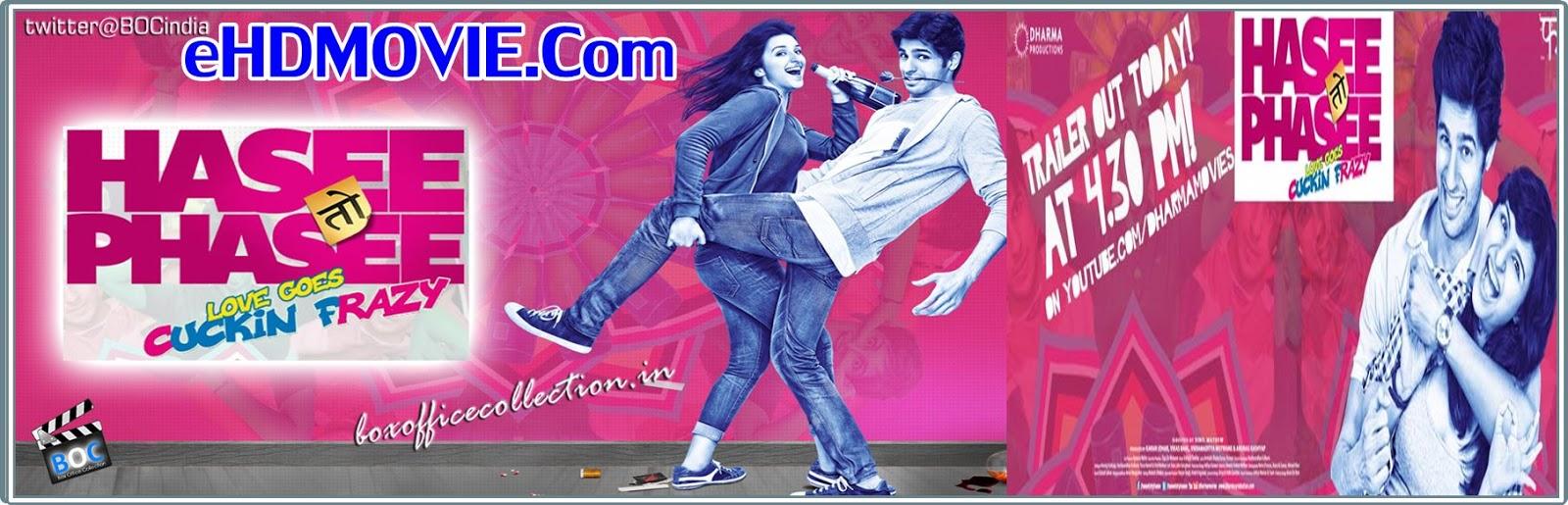 Hasee Toh Phasee! 2014 Full Movie Hindi 720p - 480p ORG BRRip 400MB - 900MB ESubs Free Download