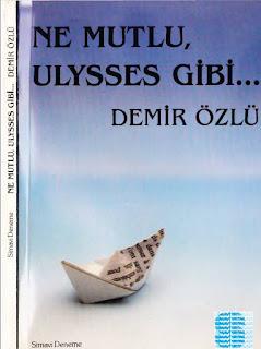 Demir Özlü - Ne Mutlu Ulysses Gibi
