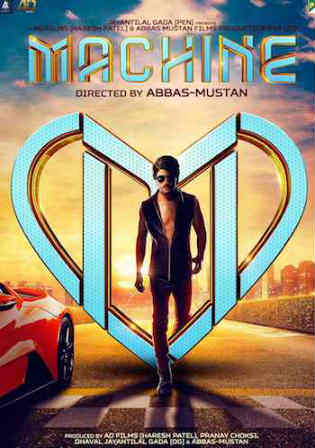 Machine 2017 HDRip 400MB Full Hindi Movie Download 480p Watch Online Free bolly4u