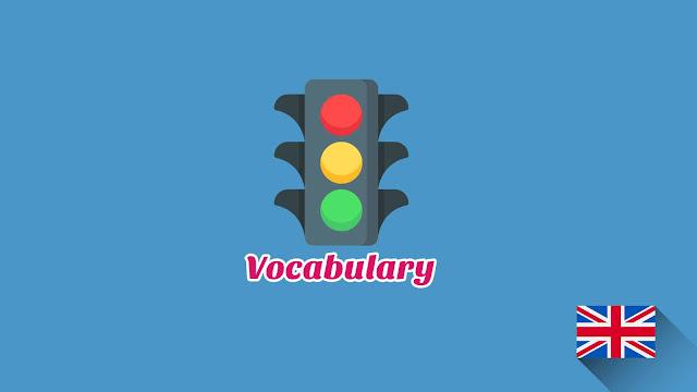 Kosakata Bahasa Inggris Lalu lintas Disertai Gambar, Audio Dan Pronunciation