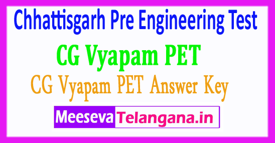 Chhattisgarh Pre Engineering Test CG PET Answer Key 2018 Download
