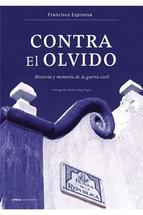 Contra el olvido – Francisco Espinosa Maestre