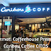 Merasakan Coffee House Premium Terkemuka di Amerika Serikat di Caribou Coffee CITOS