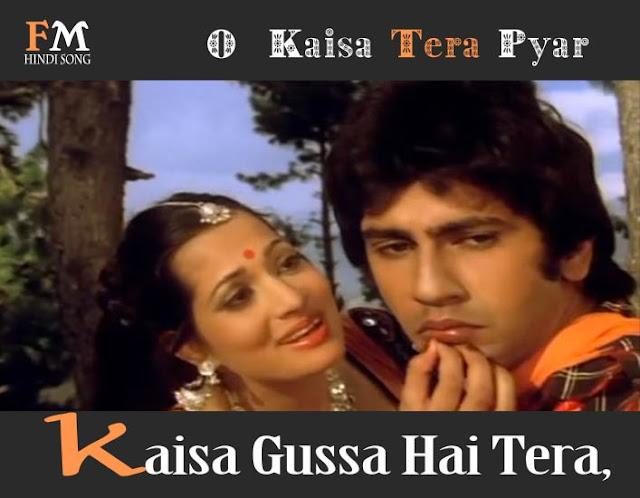 O -Kaisa-Tera-Pyar-Kaisa-Gussa-Hai-Tera-Love-Story-(1981)