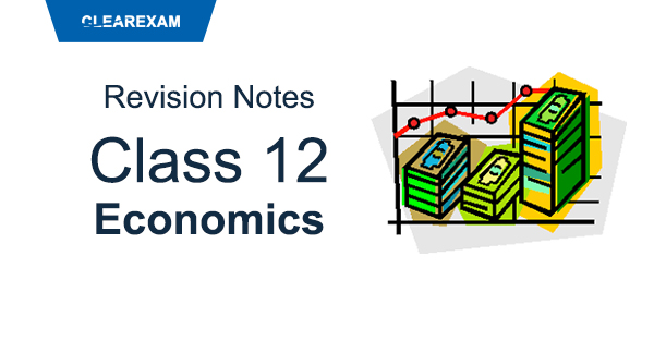 Class 12 Economics Revision Notes