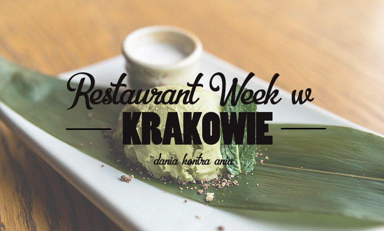 restaurant week w krakowie restauracje