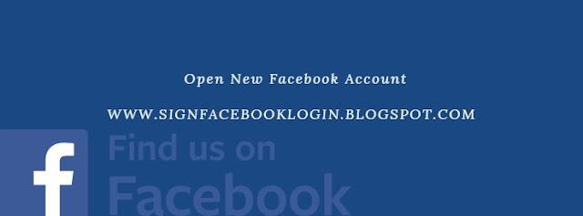 Facebook Account Open New Account