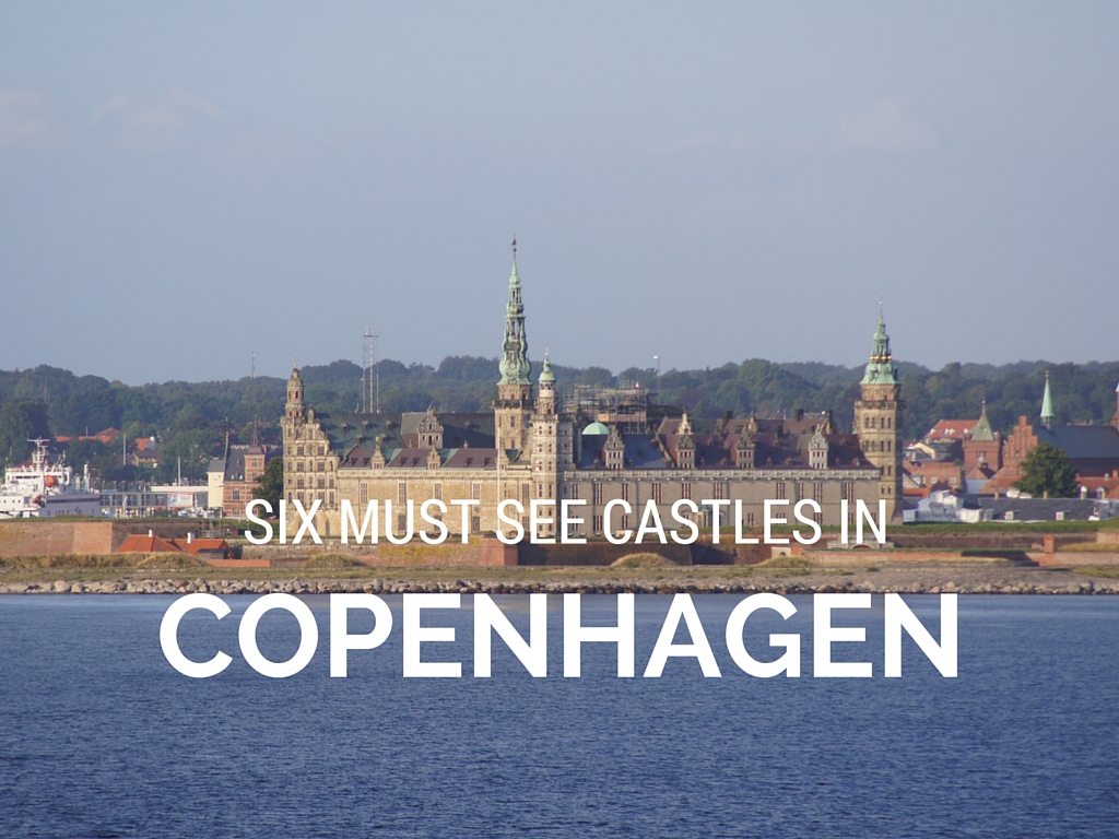 six must see castles in copenhagen shariluxtravel. Black Bedroom Furniture Sets. Home Design Ideas
