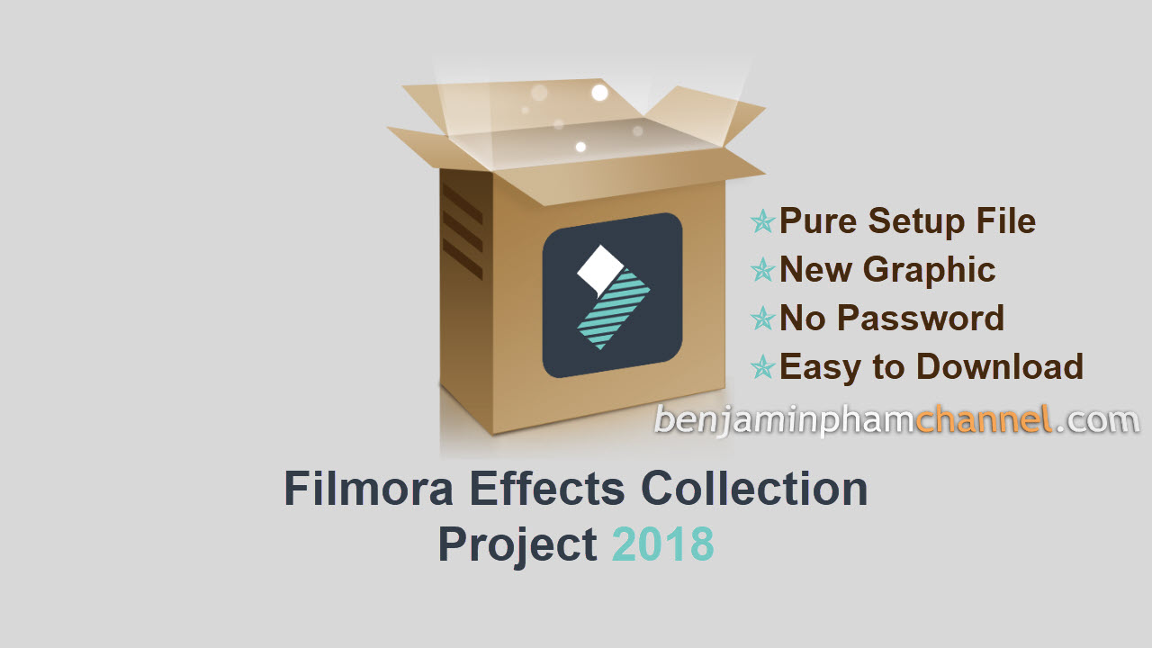 Filmora Effects Collection Project 2018