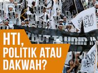 Prinsip Perjuangan HTI, Politik atau Dakwah?