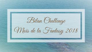 http://lecoindelasouris.blogspot.com/2018/06/bilan-challenge-mois-de-la-fantasy-2018.html