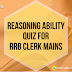 IBPS RRB PO Mains Pattern Based Questions | Reasoning Ability Quiz for IBPS RRB Clerk Mains