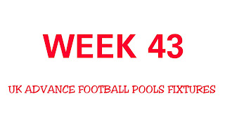 WEEK 43: UK FOOTBALL POOLS FIXTURES | 05-05-2018 | www.ukfootballplus.com.ng