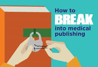 how to break into medical publishing
