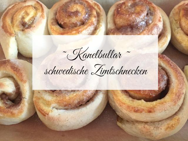 Kanelbullar, schwedische Zimtschnecken - Rezept auf www.kugelfisch-blog.de