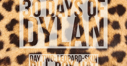 30 Days of Dylan, Day 2: Leopard-Skin Pill-Box Hat