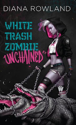 Bea's Book Nook, Review, White Trash Zombie Unchained, Diana Rowland