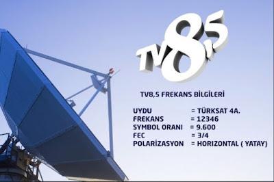 tv8,5 türksat4a uydusu frekans bilgileri, tv8,5 hd digiturk, tv8 buçuk d-smart, tv8,5 tivibu, teledünya