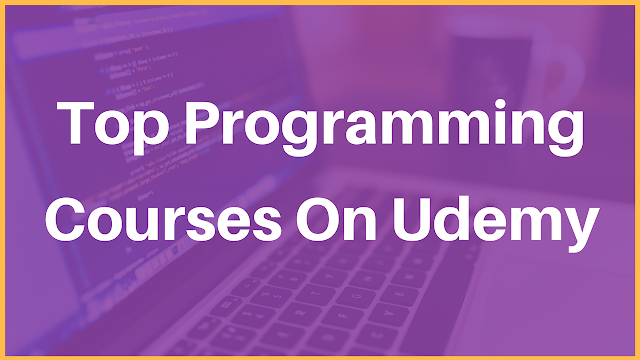 Best Programming Courses On Udemy