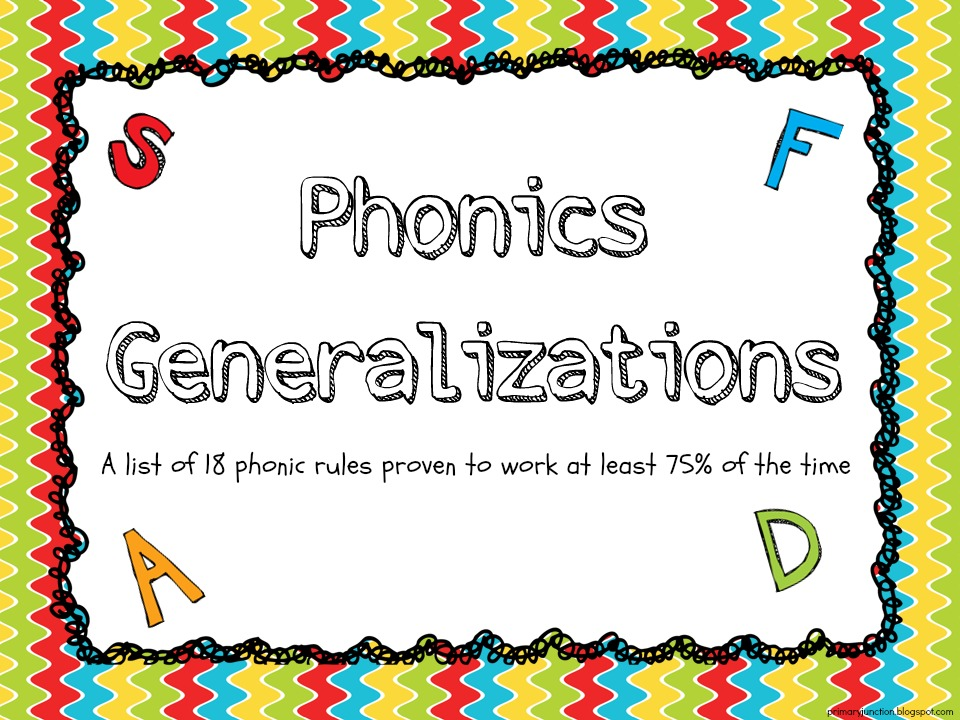 Primary Junction: Phonics Generalizations