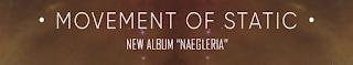 Movement Of Static - Naegleria