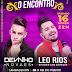 O Encontro com Devinho Novaes e Leo Rios, será realizado em Mairi - BA