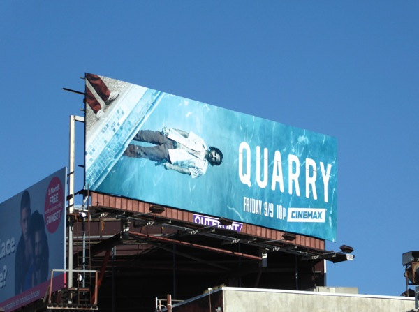 Quarry series premiere billboard