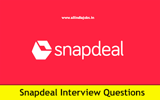 Snapdeal Interview Questions