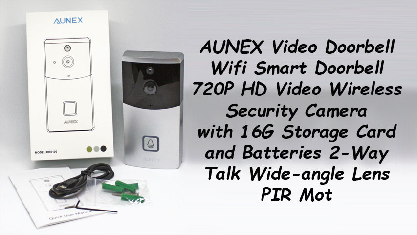 AUNEX Smart Wireless Video Doorbell ~ Independent Reviews
