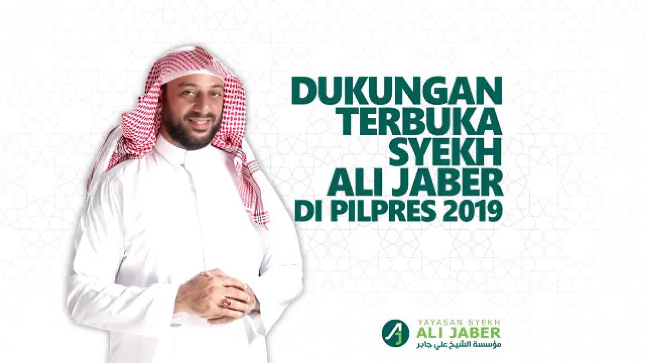 Dukungan Terbuka Syeikh Ali Jaber di Pilpres 2019