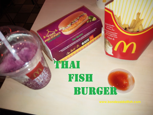 THAI FISH BURGER, MCDONALDS, BURGER SEDAP, CITARASA THAI,