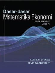 DASAR-2 MATEMATIKA EKONOMI JL.1 ED.4