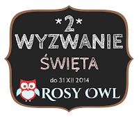 http://www.rosyowl.blogspot.com/2014/12/wyzwanie-2.html