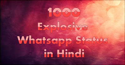 1000 Explosive Whatsapp Status in Hindi