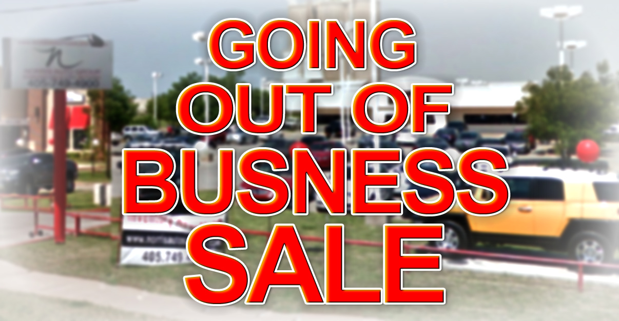GOING OUT OF BUSINESS!!! CLOSING SALE PRICES!! EVERYTHING MUST GO!