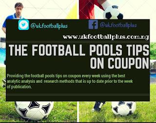 WEEK 04: UK FOOTBALL POOLS TIPS ON COUPON | 04-08-2018 | www.ukfootballplus.com.ng