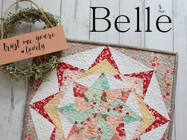 Belle Mini Quilt + Your Free April 2018 Calendar