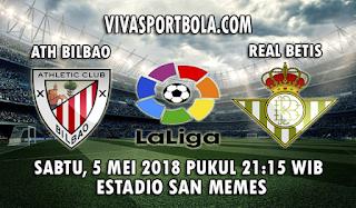 Prediksi Bola Athletic Bilbao vs Real Betis 5 Mei 2018