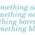 Algo Velho, Algo Novo, Algo Emprestado, Algo Azul