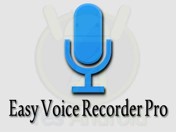 Easy Voice Recorder Pro v2.0.2 Apk Free Download