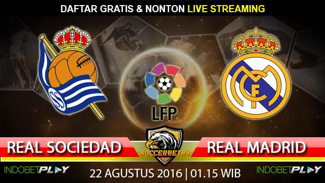 Prediksi Real Sociedad vs Real Madrid 22 Agustus 2016 (Liga Spanyol)